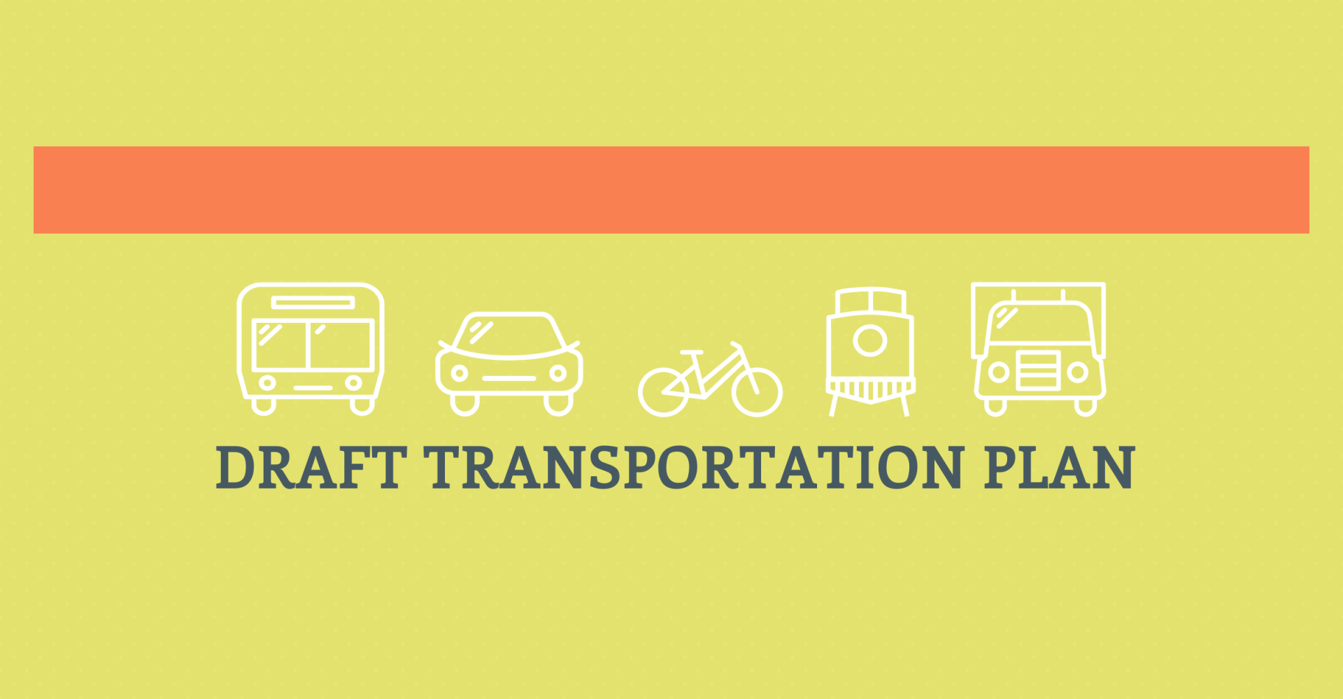 Draft Transportation Plan